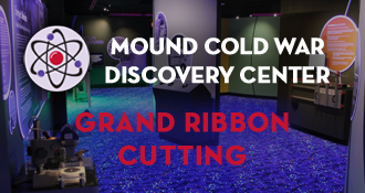 Mound Cold War Discovery Center – Ribbon Cutting